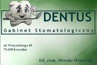 Dentus Gabinet Stomatologiczny lek. stom. Monika Wojewska, ul. Waryńskiego 10, Koszalin