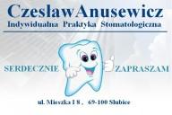 Czesław Anusewicz Indywidualna Praktyka Stomatologiczna, ul. Mieszka I 8, Słubice