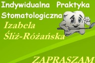 Izabela Śliż-Różańska Indywidualna Praktyka Stomatologiczna, Wola Żarczycka 405a, Wola Żarczycka
