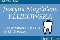 Dent-Care Stomatologia Rodzinna Justyna Magdalena Klukowska, ul. Wiatrakowa 4/2 lok U-4, Białystok