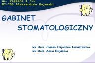 Joanna Kilijańska-Tomaszewska Gabinet Stomatologiczny, ul. Pogodna 4 /11, Aleksandrów Kujawski