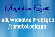 Magdalena Szmit Indywidualna Praktyka Stomatologiczna, ul. B.Chrobrego 4 /119, Drawsko Pomorskie